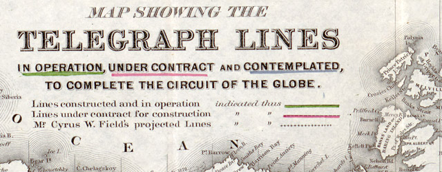 Map showing the telegraph lines in operation, under contract, and contemplated, to complete the circuit of the globe  wide thumbnail image