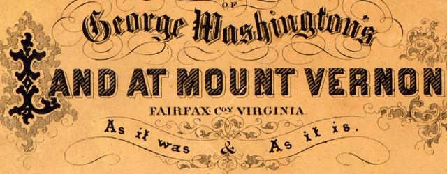 Map of George Washington's land at Mount Vernon wide thumbnail image