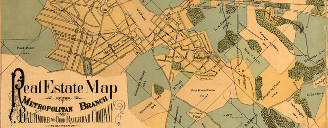 Real estate map of the Metropolitan Branch of the Baltimore and Ohio Railroad Company between Washington, D.C., and Rockville, Md wide thumbnail image
