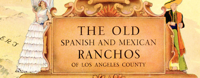 The old Spanish and Mexican ranchos of Los Angeles County  wide thumbnail image