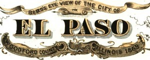 A. Ruger's Birdseye map of El Paso, Illinois from 1869. Birdseye view of the city of El Paso, Ill. Date: 1869 Author: A. Ruger Dwnld: Full Size (6.5mb) Print Availability: See our Prints Page for more details pff This map isn't part of any series, but we have other featured maps that you might want to check out. Ruger's birdseye map of El Paso, Illinois [gmap] in 1869. For more maps...