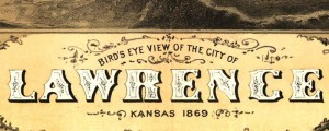 A. Ruger's Birdseye map of Lawrence, Kansas in 1869. Birdseye view of Lawrence, Kansas Date: 1869 Author: A. Ruger Dwnld: Full Size (12.8mb) Print Availability: See our Prints Page for more details pff This map isn't part of any series, but we have other Kansas maps that you might want to check out. Lawrence, Kansas [gmap] is another city that many in my peer group feel like they must pay lip-service...