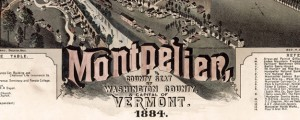 Montpelier, county seat of Washington County and capital of Vermont : 1884. Poole's map of Montpelier, Vermont (1884) Date: 1884 Author: A.F. Poole Dwnld: Full Size (15.27mb) Source: Library of Congress Print Availability: See our Prints Page for more details pff This map isn't part of any series, but we have other maps of New England that you might want to check out. A.F. Poole's map of Montpelier, Vermont [gmap] in...