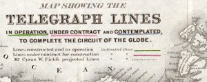Map showing the telegraph lines in operation, under contract, and contemplated, to complete the circuit of the globe World Map of Proposed and Operational Telegraph Lines (1855) Date: 1855 Author: J H Colton Dwnld: Full Size (13.86mb) Source: Library of Congress Print Availability: See our Prints Page for more details pff This map isn't part of any series, but we have other world maps that you might want to check...