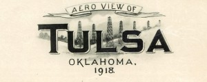 Aero view of Tulsa, Oklahoma 1918. Aero view of Tulsa, Oklahoma (1918) Date: 1918 Author: Fowler and Kelly Dwnld: Full Size (10.24mb) Source: Library of Congress Print Availability: See our Prints Page for more details pff This map isn't part of any series, but we have other maps of Oklahoma that you might want to check out. Fowler and Kelly's Aero view of Tulsa, Oklahoma [gmap] in 1918. For more map...