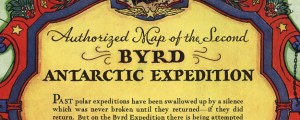 Authorized map of the Second Byrd Antarctic Expedition Authorized map of the Second Byrd Antarctic Expedition (1934) Date: 1934 Author: General Foods Corp Dwnld: Full Size (7.87mb) Source: Library of Congress Print Availability: See our Prints Page for more details pff This map isn't part of any series, but we have other maps of Antarctica that you might want to check out. The General Foods Corporation bankrolled this map of...