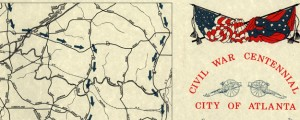 Civil War Centennial, city of Atlanta : showing the area of the three major engagements and deployment of Union and Confederate forces during the summer of 1864 Civil War Centennial Map of Atlanta (1964) Date: 1964 Author: Georgia State Highway Dept Dwnld: Full Size (9.40mb) Source: Library of Congress Print Availability: See our Prints Page for more details pff This map isn&#039;t part of any series, but we have other...